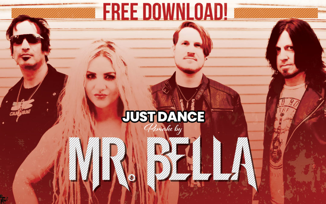 "FREE DOWNLOAD! ""Just Dance"" Remake by Mr. Bella"